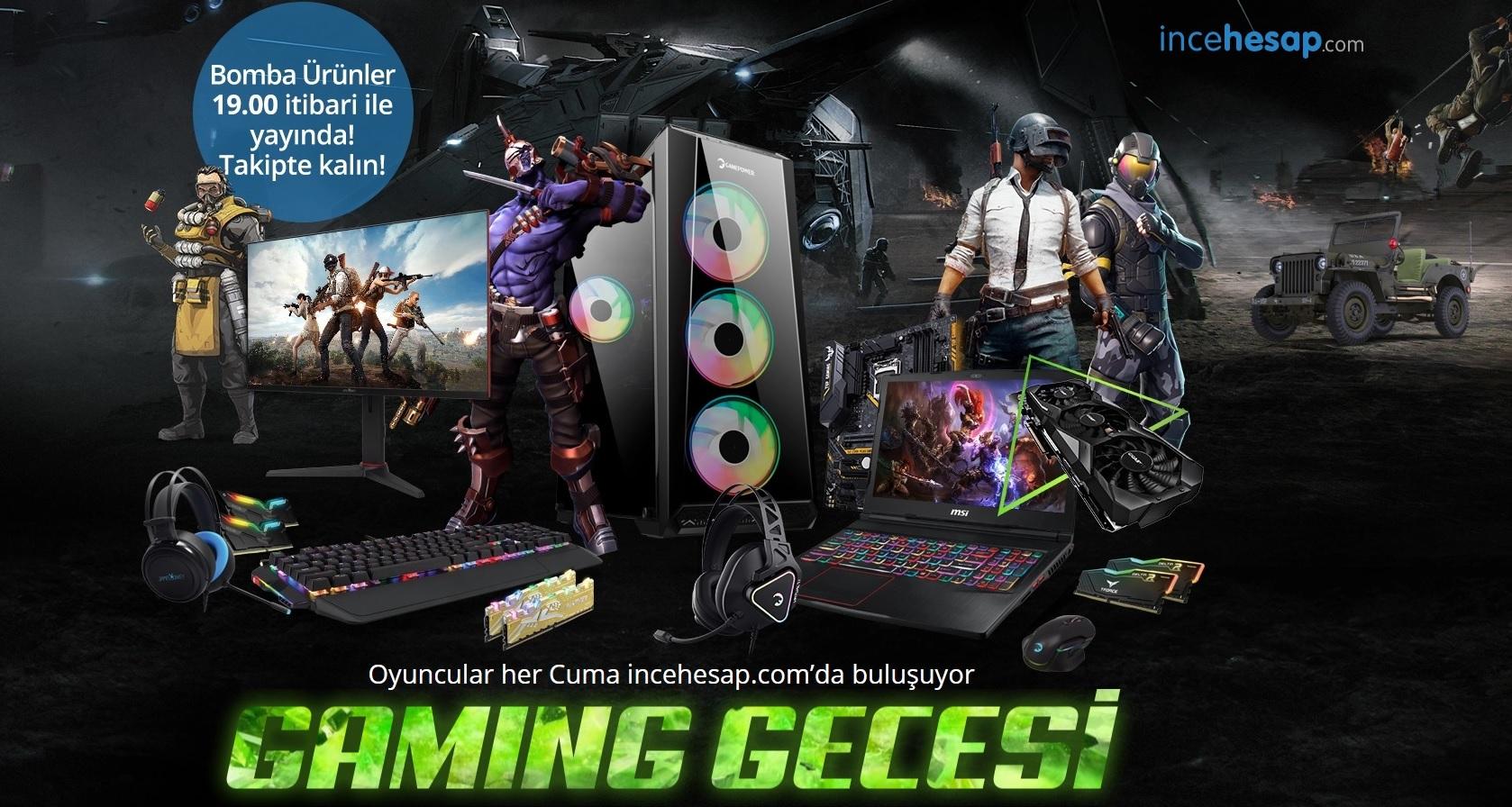 incehesap-com-gaming-gecesi-kampanya-fiyatlari-en-son.jpg